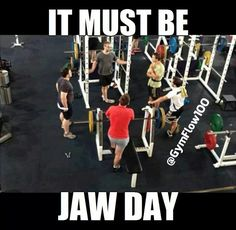All the time. These guy be like I workout for 2 hours at a time, yeah because you spend an hour talking.