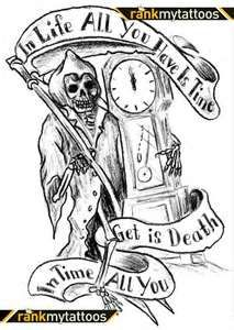 Original Sketch Grim Reaper Tattoo. I like the words, the grim reaper looks kindof amateur
