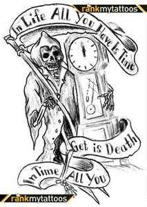 Original Sketch Grim Reaper Tattoo. I like the words, the grim reaper looks kindof amateur