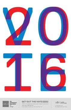 AIGA Get Out the Vote 2016 Poster, April 2016 My contribution to AIGA's Get Out the Vote A civic engagement initiative wields the power of design to motivate the American public to register and turn out to vote in the 2016 gen. Political Logos, Political Images, Political Campaign, Vote 2016, Get Out The Vote, Visual Communication Design, School Of Visual Arts, Interactive Design, Graphic Design