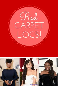 Love Your Locs - 5 Tips For Red Carpet Worthy Loc Style | Afrobella