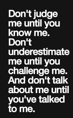 Truth quote picture quotes, beautiful words, true sayings, true quotes True Quotes, Great Quotes, Quotes To Live By, Motivational Quotes, Inspirational Quotes, True Sayings, Judge Quotes, Missing Quotes, Inspiring Sayings