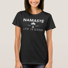 Namaste Life Yoga Is Good - Spiritual Yoga Lotus T-Shirt   fathers day diys, signs for mothers day, free mothers day printables #MothersDayHighTea #mothersdayfun #mothersdayvintage, 4th of july party Design T Shirt, Shirt Designs, Just In Case, Just For You, Squad, Esquivel, Girls Wardrobe, Fathers Day Gifts, Kids Gifts