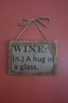 The true definition of wine Wein Parties, I Need A Hug, Wine Signs, Wine Craft, Time Photography, Wine Decor, Wine Quotes, In Vino Veritas, Wine Time