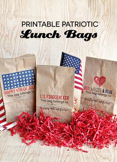 Printable Patriotic Lunch Bags - download and print on lunch bags for the 4th of July! Can be used for lunch/dinner or treats.  www.thirtyha...
