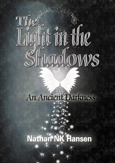 """Congrats Nathan NK Hansen on the release of """"The Light in the Shadows"""" #newreleases"""