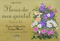 """Campomaiornews: """"Flores do meu Quintal"""", exposição de Pintura de L..."""