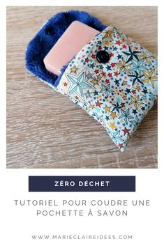 Marie Claire, Sewing Crafts, Sewing Projects, Blog Couture, Soap Holder, Couture Sewing, Textiles, Transport, Coin Purse
