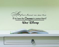 Newsee Decals All of our dreams can come true if we have the courage to pursue them. Walt Disney. Vinyl wall art Inspirational quotes and saying home decor decal sticker:Amazon:Home & Kitchen
