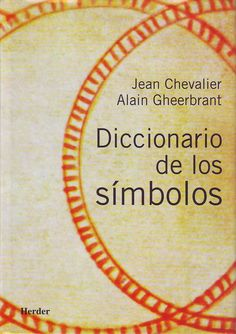 Laberintos del Tiempo: Diccionario de los Simbolos de Jean Chevalier en PDF