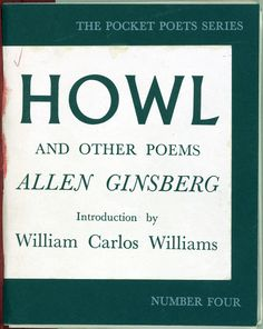 Howl by Ginsberg (1956)