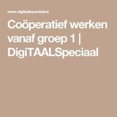 Coöperatief werken vanaf groep 1 | DigiTAALSpeciaal