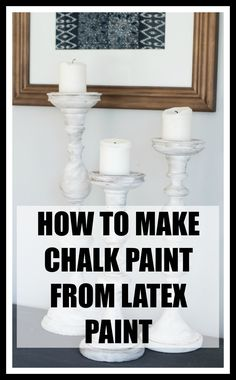 How to make chalk paint from latex paint