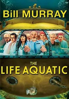 """The Life Aquatic with Steve Zissou (2004) Eccentric oceanographer Steve Zissou (Bill Murray) and his crew find themselves in troubled waters when they attempt to track down the mysterious """"jaguar shark"""" that ate Zissou's partner while they were filming a documentary of their latest adventure. Zissou also contends with a beautiful, inquiring journalist (Cate Blanchett) and a new member of the team, who could be his own long-lost son (Owen Wilson). Anjelica Huston and Willem Dafoe co-star."""