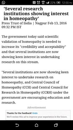 'Several research institutions showing interest in homeopathy'  http://www.business-standard.com/article/pti-stories/several-research-institutions-showing-interest-in-homeopathy-116021300788_1.html