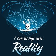 I Live In My Own Reality T-Shirt TeeTurtle