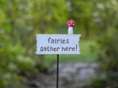 Fairy Garden Sign  miniature fairies gather by TheLittleHedgerow, $7.50.      Really cute fairy assesories