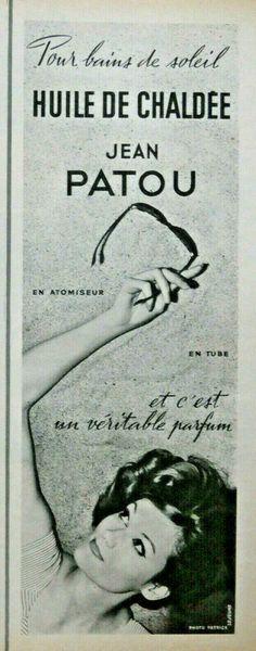 PUBLICITÉ DE PRESSE 1959 HUILE DE CHALDÉE JEAN PATOU POUR BAINS DE SOLEIL