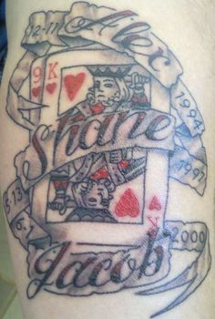 My Tattoo. Kids name and b-day so I remember when I'm an old fart, K-9 hearts for my favorite starting poker Hand...