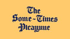 The Some-Times Picayune @ Dirty Coast : Nice New Orleans Shirts & Apparel