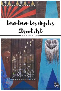 Guide to Downtown Los Angeles Street Art | Things to Do in LA | DTLA | Southern California Travel Tips | Los Angeles Travel Guide via @acajunincali