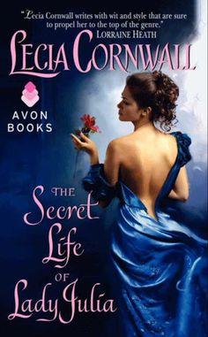 The Secret Life of Lady Julia - Lecia Cornwell