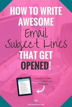 How to write awesome email subject lines that actually get clicked and opened. Includes a free download of 10 email subject line formulas. Click through to read more. | Email marketing.