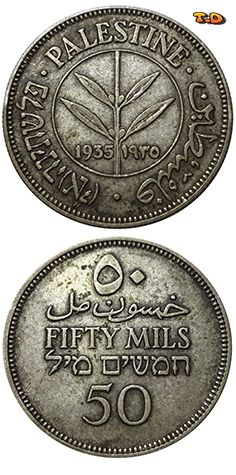 N♡T. Country Palestine Years 1935 Value 50 Mils (0.050) Metal Silver (.720) Weight 5.83 g Diameter 23.5 mm Thickness 1.37 mm