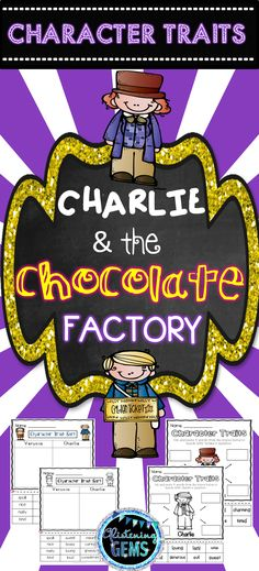 Character Traits Pack -This packet is designed to be utilized after reading the story 'Charlie and the Chocolate Factory' by Roald Dahl. It is perfect to use when undertaking a unit on character trait(Chocolate Party Activities) Literacy Activities, Summer Activities, Literacy Centers, Early Literacy, Party Activities, Character Traits Activities, 2nd Grade Classroom, Classroom Ideas, Parent Board