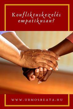 Konfliktuskezelés empatikusan? Holding Hands