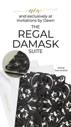 Regal Damask - Laser Cut Invitation. Dark and dramatic, this black laser-cut wedding invitation is a flawless introduction to your wedding day. The black wrap features intricately laser-cut flourishes that wrap around your custom invitation. Open it up to reveal your wording, which is printed in thermography ink on either white or ecru paper stock. This unique printing technique results in raised lettering you can feel, which adds to the luxurious experience of this printed piece. Laser Cut Invitation, Laser Cut Wedding Invitations, Custom Invitations, Home Wedding, Budget Wedding, Wedding Day, Black And White Wedding Invitations, Flourishes, Ink Color