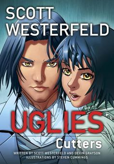 Uglies: Cutters (Uglies: Graphic Novel #2)  by Scott Westerfeld, In our YA Graphics!