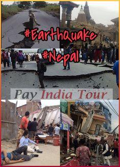 Nepal  25/04/15 Earthquake India.