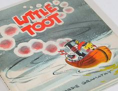 My husband's favorite book as a little boy!  Vintage Children's Book, Little Toot by Hardie Gramatky. 1929