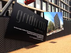 Hoardings advertising Grade A Gridiron Office building with a prime slot at the…