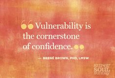 Brene Brown-Super Soul Sunday  Not sure I would have figured this one out on my own!