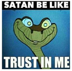 """Remember Kaa, the snake from The Jungle Book ? He hypnotizes little Mowgli so he can eat him, while singing the song """"Trust in Me? Jw Meme, Jw Jokes, Kaa The Snake, What Is Design, Jw Humor, Dark Triad, Funny Bunnies, Jehovah's Witnesses, Disney Quotes"""