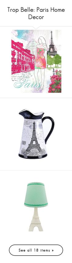 """""""Trop Belle: Paris Home Decor"""" by polyvore-editorial ❤ liked on Polyvore featuring parishomedecor, home, home decor, wall art, paris, backgrounds, pink, eiffel tower canvas wall art, canvas wall art and paris canvas wall art"""