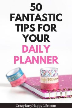 Fifty ways to maximize your personal planner so that you can GET STUFF DONE! Daily planner tips for everyone. #planner #planners #dailyplanner #organize #erincondren #happyplanner #a5 #mambi #goals #planning #productive #productivity