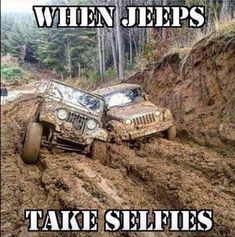 When Jeeps Take Selfies    #JGS #JohnGStevens #Jeep #ItsAJeepThing #Jeeping #Truth #WordsToLiveBy #LoveMyJeep #Life #Fun #Funny #Selfies