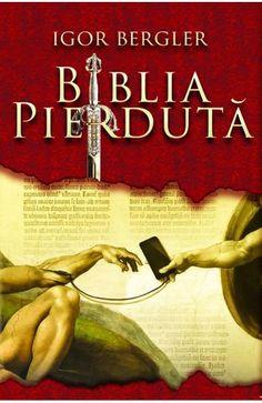 EARTH CHANGE MZ - FII TU INSUTI: BIBLIA PIERDUTA ~ IGOR BERGLER - CARTEA ANULUI 201...