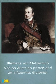 #OnThisDay in 1809, Klemens von Metternich was appointed the minister of foreign affairs for Austria. He later chaired the Congress of Vienna, which helped maintain a balance of power in Europe. #TBT