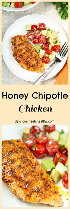 Honey Chipotle Chicken | http://www.deliciousmeetshealthy.com