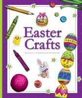 """""""Step-by-step instructions with full-color illustrations introduce Easter crafts, including paper eggs, bunnies, and baskets."""""""