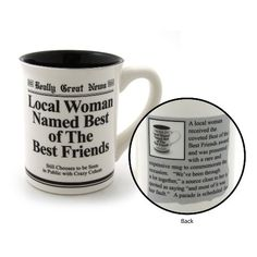 Enesco Best Friends Mug. Funny gift idea for friend. Friendship Mug for guys and girls. Local Woman Named Best of The Best Friends.