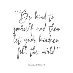 Remember to take a moment to be kind to yourself today! Take That, Let It Be, Love Always, Be Kind To Yourself, In This Moment, Quotes, Beauty, Quotations, Beleza