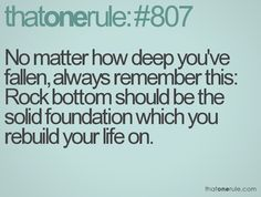 one of the good things about hitting rock bottom