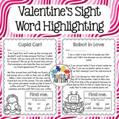 This is a great and different way to help students with their sight word recognition. All worksheets come in the theme of Valentine's Day.  It comes with instructions on the first page and all pages come as black and white for ink friendly printing.Students read the short passage on each page, then using the 'find me' box at the bottom of the page to see what sight words they are looking for.