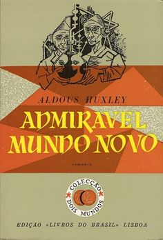 Portuguese Edition of Brave New World.  Published by Livros do Brasil.