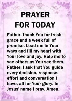 Prayer For Today prayer good morning good morning prayer daily prayer Prayer Scriptures, Bible Prayers, Faith Prayer, God Prayer, Prayer Quotes, Marriage Scripture, Prayer Ideas, Hug Quotes, Life Quotes